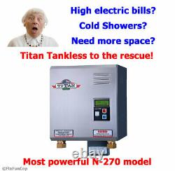 Titan N-270 Tankless Water Heater New for 2020 Free same day PRIORITY shipping